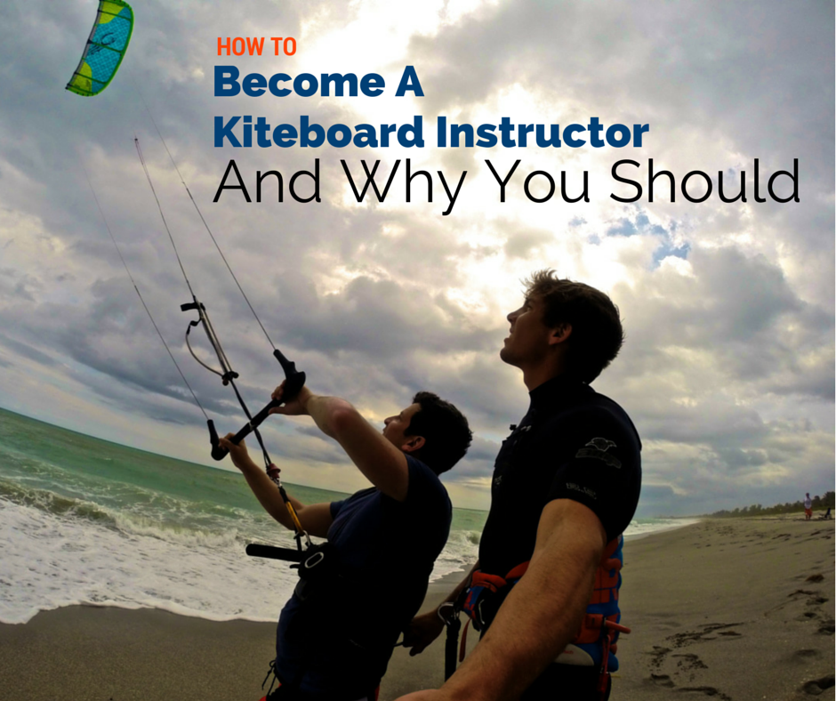 how to become a kiteboard instructor