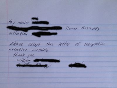 Who Cares If It's Hand Written? I Was Quitting.