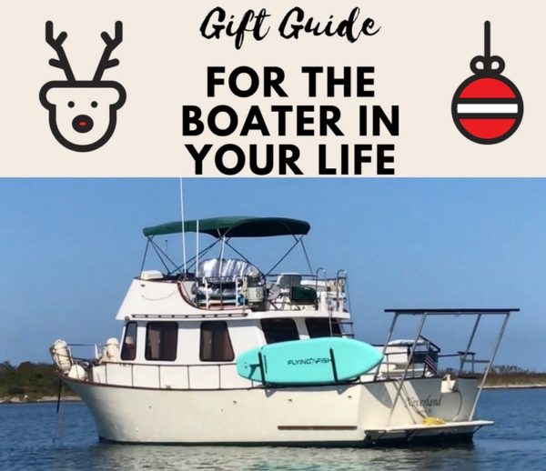Gift Guide for the Boater in your Life